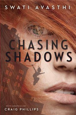 Chasing Shadows By Avasthi, Swati/ Phillips, Craig (ILT)