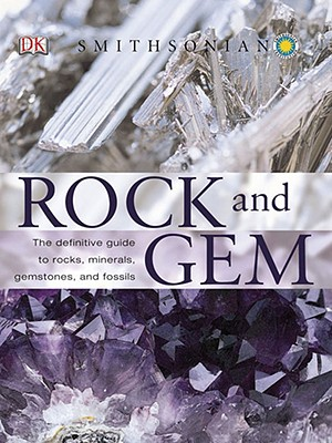 Rock and Gem By Bonewitz, Ronald Louis/ Carruthers, Margaret (CON)/ Efthim, Richard (CON)