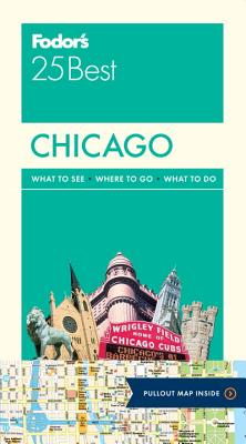 Fodor's Chicago 25 Best By Fodor's Travel Publications, Inc. (COR)
