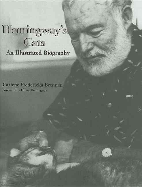 Hemingway's Cats By Brennen, Carlene Fredericka/ Hemingway, Hilary (FRW)